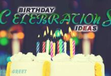 Birthday Celebrations ideas