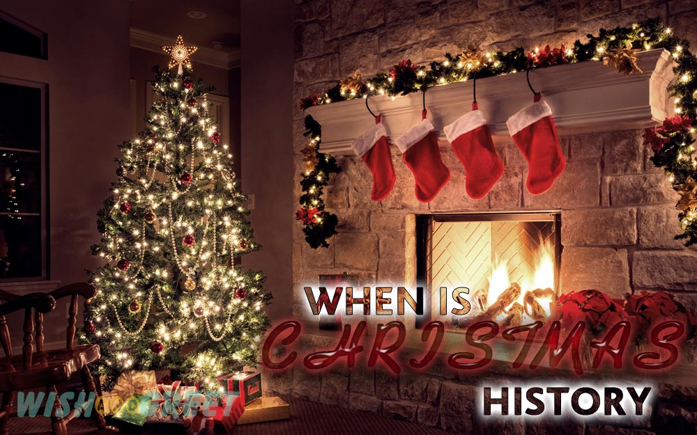 Christmas History.When Is Christmas In 2019 And The Christmas History