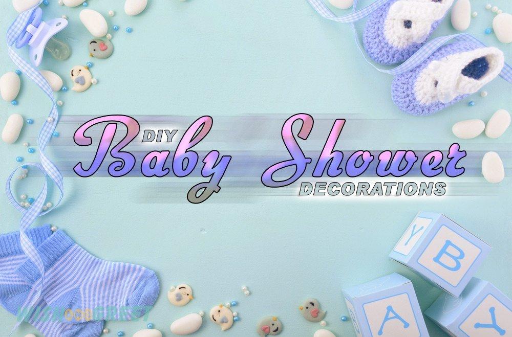 Diy Baby Shower Decoration Ideas Wishandgreet