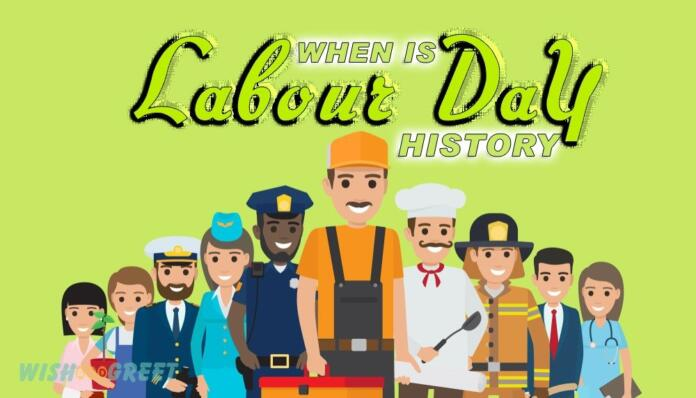 When is Labour Day in USA and The Labour Day History